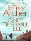 Only Time Will Tell (eBook): Clifton Chronicles, Book 1